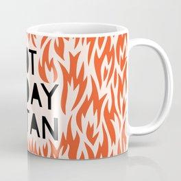 not today satan Coffee Mug