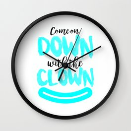 Clown Come On Down With The Clown (2) Wall Clock