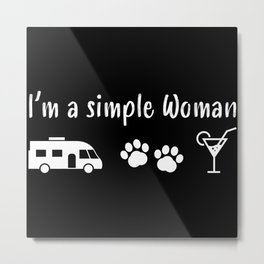 I'm a simple Woman Motorhome Wife Gift Metal Print