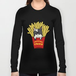 Frenchie Fries Long Sleeve T-shirt
