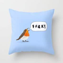Fuck Robin Throw Pillow