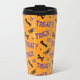 Trick or Treat? Travel Mug