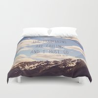 the mountains are calling Duvet Covers featuring the mountains are calling by shannonblue