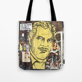 IT IS HARD TO BE A CITIZEN - Berlin Tote Bag