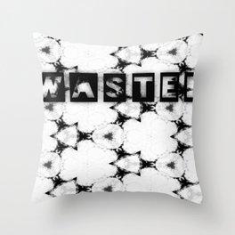 WASTEDTIME Throw Pillow