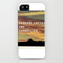 Saguaro Cactus and Chandelier iPhone Case