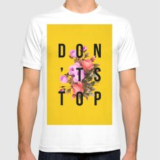 Don't Stop Flower Poster White MEDIUM Mens Fitted Tee