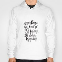 let it go Hoodies featuring Let go.  by Hello Monday