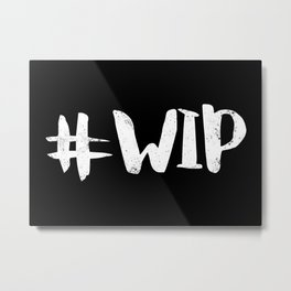 #WIP (White on Black) Metal Print