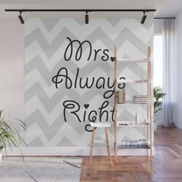 Mrs. Always Right Wall Mural