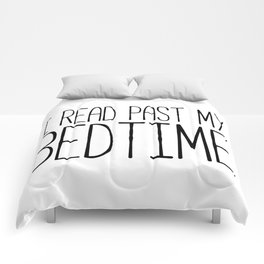 I read past my bedtime - Black and white (inverted) Comforters