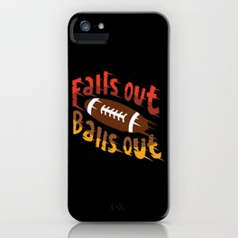 Falls Out Balls Out Funny Football League Draft Illustration iPhone Case