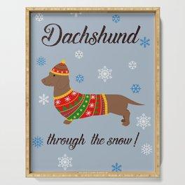 Dachshund through the snow - christmas jumper Serving Tray