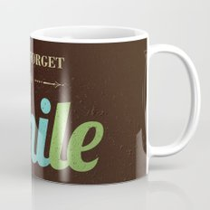 Don't forget to smile Coffee Mug