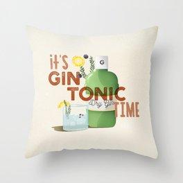 It's Gin Tonic time! Throw Pillow