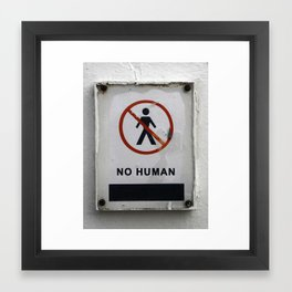 No Human Framed Art Print
