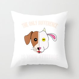 """""""The Only Difference Is Your Attitude"""" tee design. Makes a unique and wonderful gift to your friends Throw Pillow"""