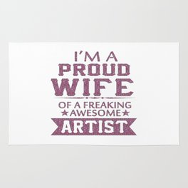 I'M A PROUD ARTIST'S WIFE Rug