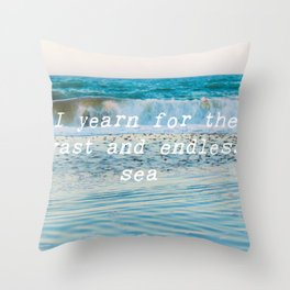 I Yearn For The Sea Throw Pillow