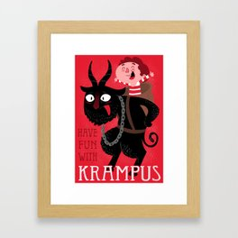 Have fun with Krampus Framed Art Print