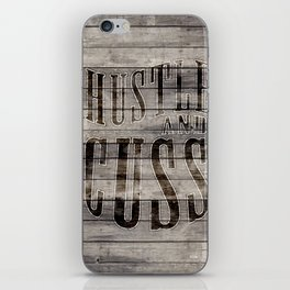 Hustle and Cuss iPhone Skin