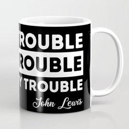good trouble john lewis quote Coffee Mug