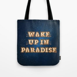 Wake up in Paradise -  Wall-Art for Hotel-Rooms Tote Bag