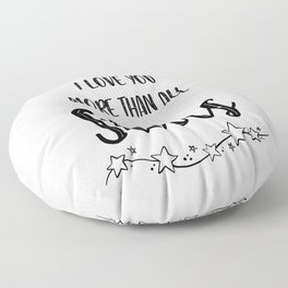 I Love You More Than All The Stars Floor Pillow