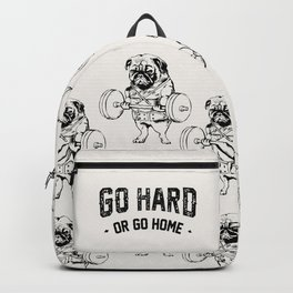 Go Hard or Go Home Backpack