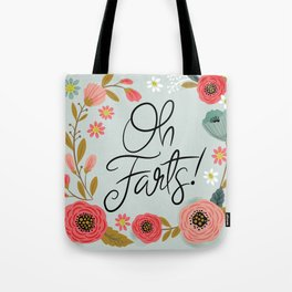 Pretty (not so) Sweary: Oh Farts Tote Bag