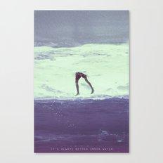 IT'S ALWAYS BETTER UNDER WATER Canvas Print