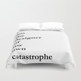catastrophe Duvet Cover