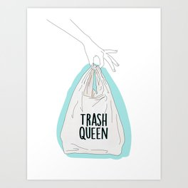 trashqueen Art Print