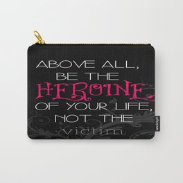Don't be a Victim Carry-All Pouch