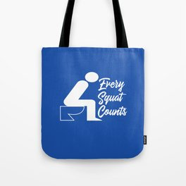 Every Squat Counts Tote Bag