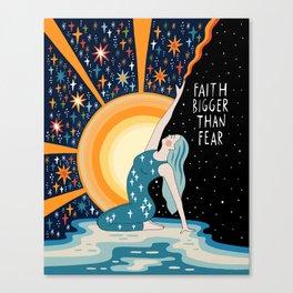 Faith bigger than fear Canvas Print