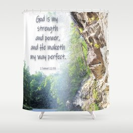 God is my strength Shower Curtain