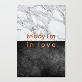 Friday I'm in Love Copper Canvas Print