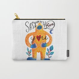 Sasquatch Loves You Carry-All Pouch