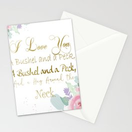 I Love You a Bushel and a Peck... Stationery Cards