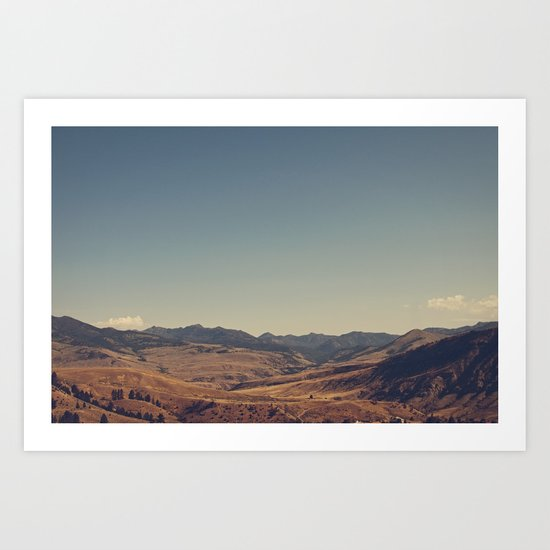 This is why I love Wyoming Art Print