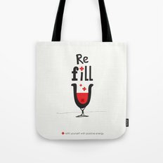 Re fill yourself! Tote Bag