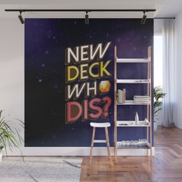 New Deck Who Dis Keyforge Wall Mural