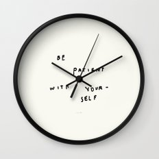 Be Patient With Yourself Wall Clock