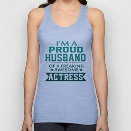 I'M A PROUD ACTRESS'S HUSBAND Unisex Tank Top