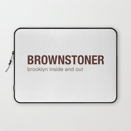 Brownstoner Logo - Brooklyn inside and out Laptop Sleeve