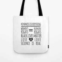 Kindness Is Everything Black Lives Love Is Love Tote Bag