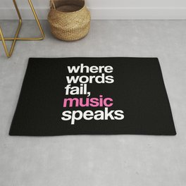 WHERE WORDS FAIL MUSIC SPEAKS (Pink Black) Rug