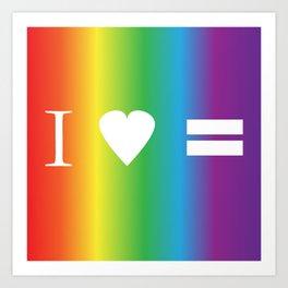 I heart Equality Art Print