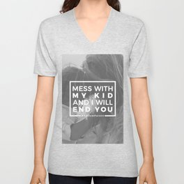 Mess With My Kid & I'll End You Autism Autistic Unisex V-Neck